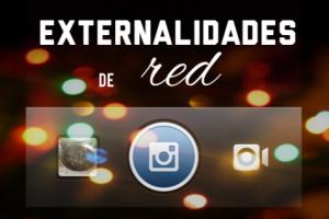 Instagram y las externalidades de red