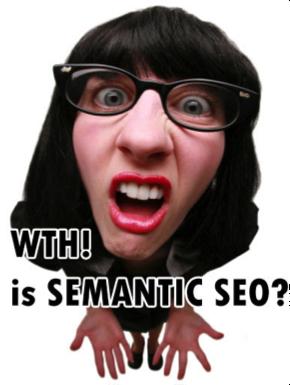 WHT is Semantic SEO?